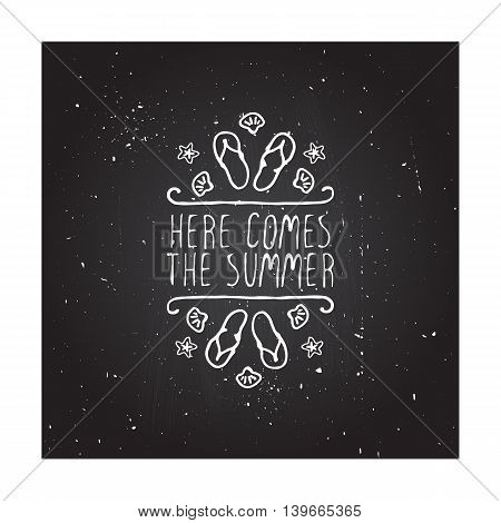 Hand-sketched summer element with flip flops and starfish on blackboard background. Text - Here comes the summer