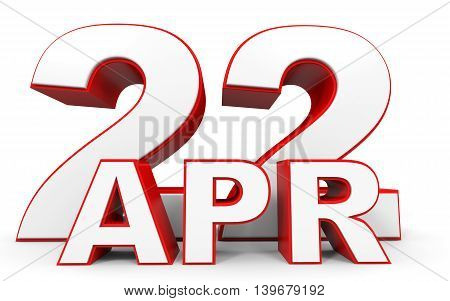 April 22. 3D Text On White Background.