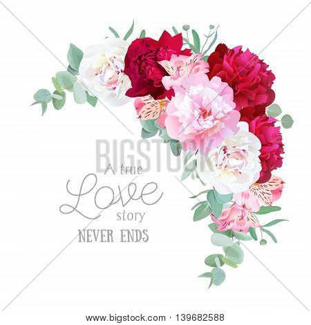 Luxury floral crescent vector frame with peony alstroemeria lily mint eucaliptus and ranunculus leaves on white. Pink white and burgundy red flowers.
