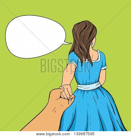 Man follows the girl and holding her hand. Cartoon pop art vector illustration. Human comic book vintage retro style.