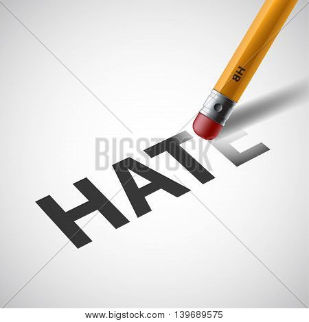 Pencil erases the word hate on paper. Stock vector illustration.