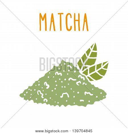 Matcha tea powder. Vector isolated on white illustration