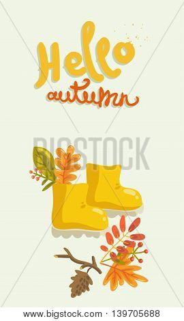 Hello autumn. vector hand painting illustration with rubber boots and autumn leaves