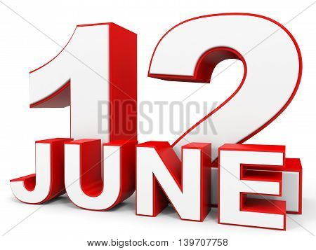 June 12. 3D Text On White Background.