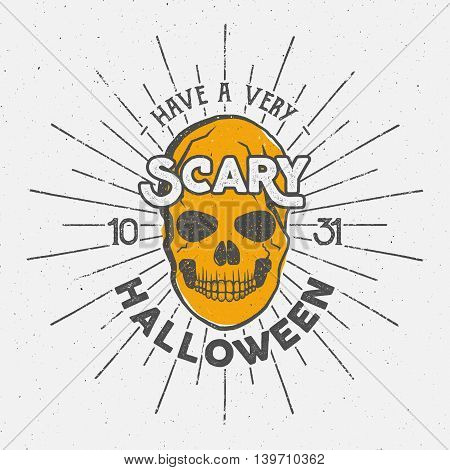 Halloween 2016 party label template with skull, sun bursts and typography elements. Vector text with retro grunge effect. Stamp for scary holiday celebration. Print on t shirt, tee design, apparel.