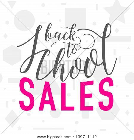 Vector illustration of back to school sale greeting card with lettering element on seamless geometric background with circle, line, triangle, rectangle, star. Back to school sales sign