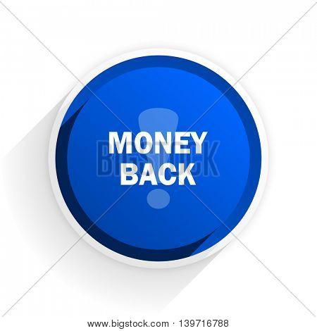 money back flat icon with shadow on white background, blue modern design web element