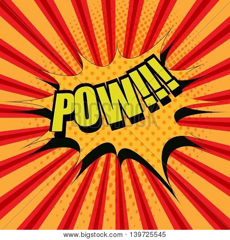 Pow comic cartoon text. Pop-art style. The illustration with speech blot, halftone effect and funny spiral background. Template for web and mobile applications