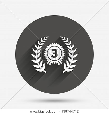 Third place award sign icon. Prize for winner symbol. Laurel Wreath. Circle flat button with shadow. Vector
