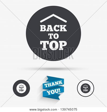 Back to top arrow sign icon. Scroll up page symbol. Flat icons. Buttons with icons. Thank you ribbon. Vector