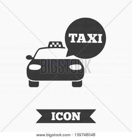 Taxi car sign icon. Public transport symbol. Speech bubble sign. Graphic design element. Flat taxi symbol on white background. Vector