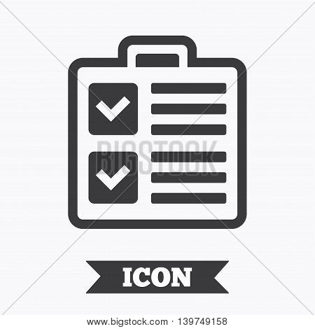 Checklist sign icon. Control list symbol. Survey poll or questionnaire form. Graphic design element. Flat checklist symbol on white background. Vector