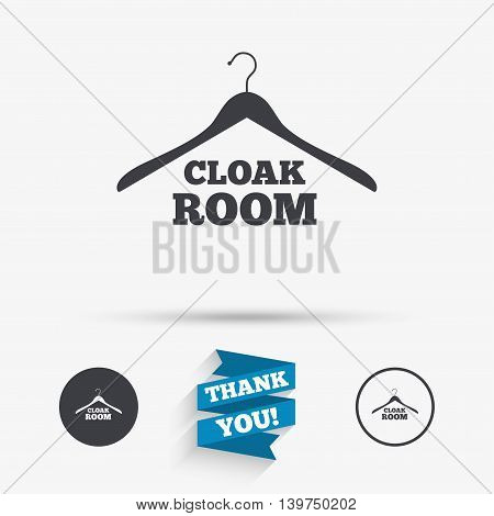 Cloakroom sign icon. Hanger wardrobe symbol. Flat icons. Buttons with icons. Thank you ribbon. Vector