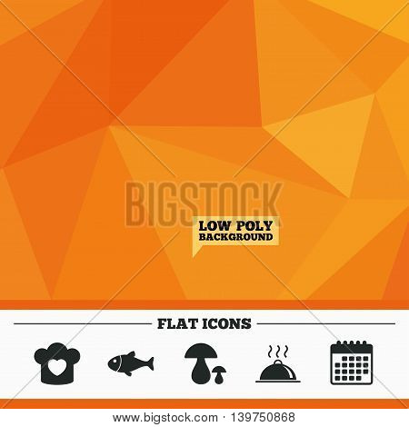 Triangular low poly orange background. Chief hat with heart and cooking pan icons. Fish and boletus mushrooms signs. Hot food platter serving symbol. Calendar flat icon. Vector