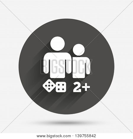 Board games sign icon. Two plus players symbol. Dice sign. Circle flat button with shadow. Vector