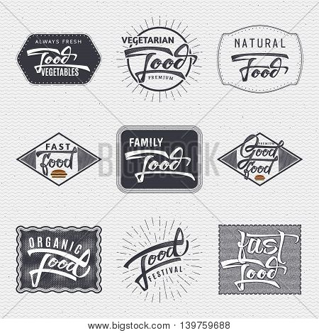 Natural foods, organic food, food festival, good food - insignia is made with the help of lettering and calligraphy skills, use the right typography and composition.