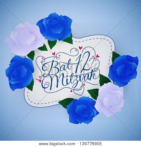 Typographic illustration of handwritten bat mitzvah with blue and white roses colors of israeli flag. For design invitation and greeting card for jewish bat mitzvah.