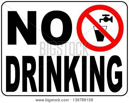 Not drinking water sign vector Non-potable water Prohibition sticker for public places Do not drink