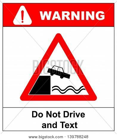 Warning Do not Drive and Read Don t Use Your Phone While Driving Signboard design. Red triangle symbol sticker for public places