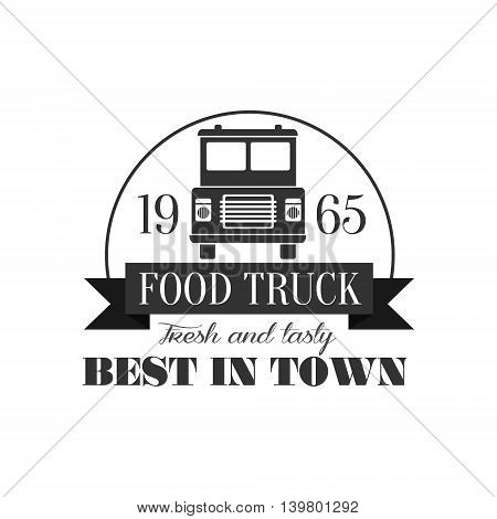 Best Cafe On Wheels Logo Graphic Design. Black And White Emblem Vector Print