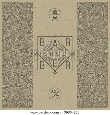Stylish retro template for Barber Shop in old style on paper kraft texture. Vector illustration. Trendy linear emblem and the unique shaggy backdrop.