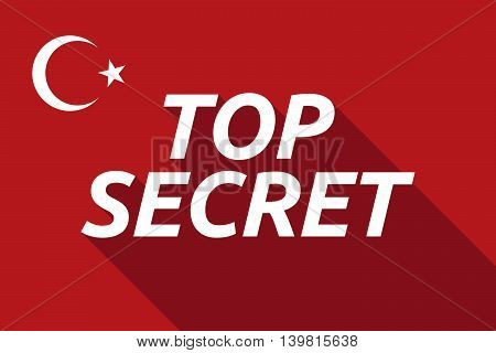 Long Shadow Turkey Flag With    The Text Top Secret