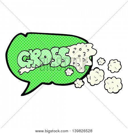 gross freehand drawn comic book speech bubble cartoon
