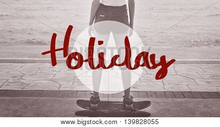 Holiday Vacation Adventure Travel Word Concept