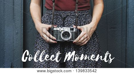 Collect Moments Memories Experience Inspire Concept