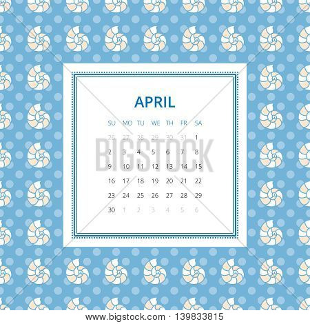 April 2017. One month calendar vector template in a page, square format. Hand drawn seamless pattern on background. Week starts on Sunday. Blue and white colors