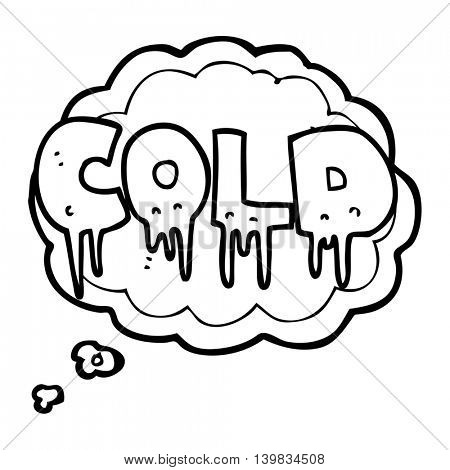 freehand drawn thought bubble cartoon word cold