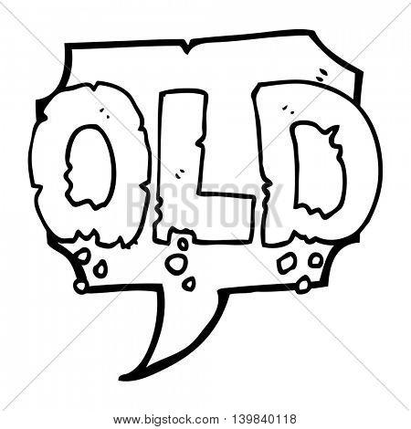 freehand drawn speech bubble cartoon word old