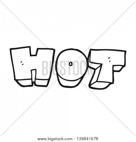 freehand drawn black and white cartoon word hot