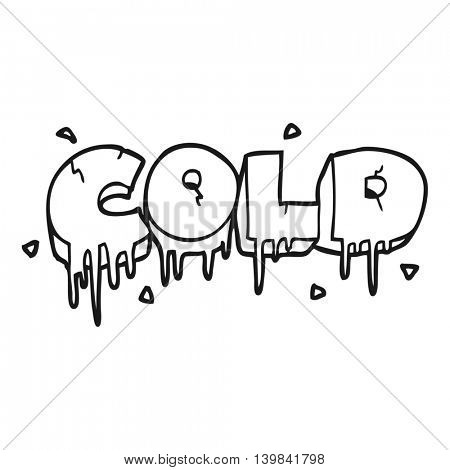 freehand drawn black and white cartoon cold text symbol