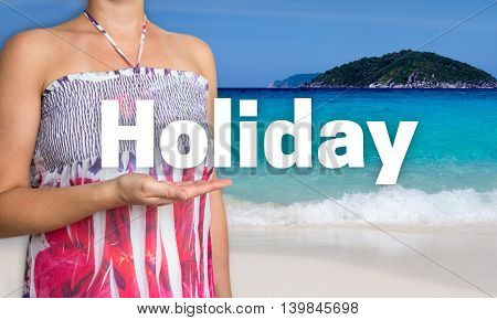 Holiday concept is presented by woman on the beach.