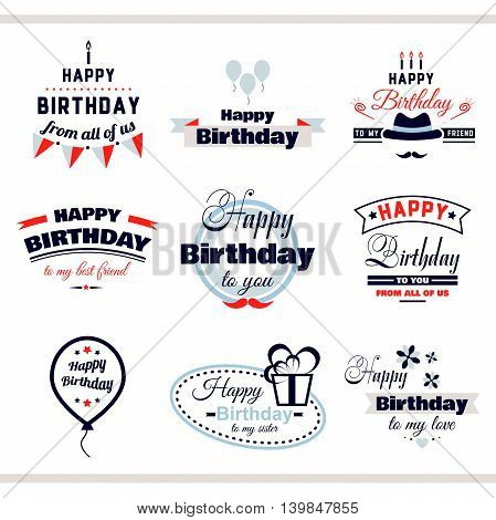 Collection of color labels with congratulation on white background. Happy Birthday to you. Vector illustration.
