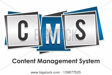 CMS - Content Management System text written over blue grey background.