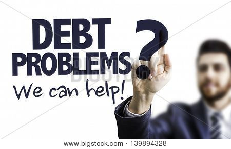 Debt Problems? We Can Help