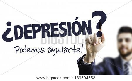 Depressed? We Can Help (in Spanish)
