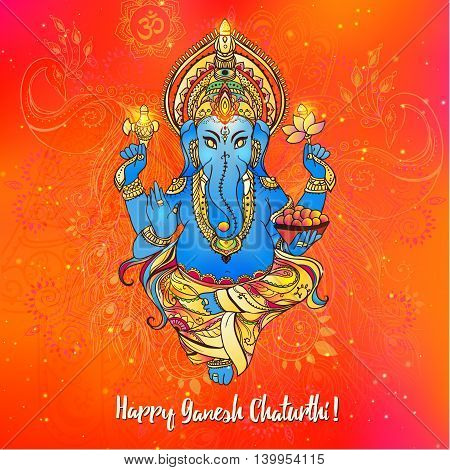 Ornament beautiful card with lord Ganesh image. God with elephant head. Illustration of Happy Chaturthi. Invitation, greeting, birthday, holiday card. Indian traditional festival