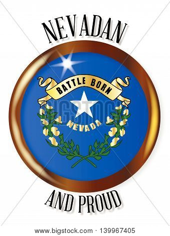 Neveda state flag button with a gold metal circular border over a white background with the text Nevadan and Proud