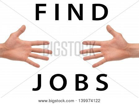 Find jobs text on a white background with hands.