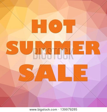 Hot summer sale banner orange letters on polygonal orange pink background.