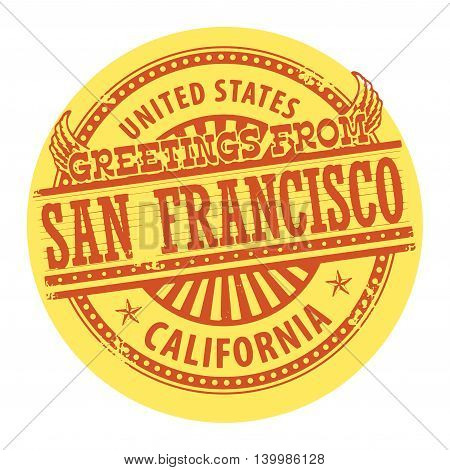 Grunge color stamp with text Greetings from San Francisco, vector illustration