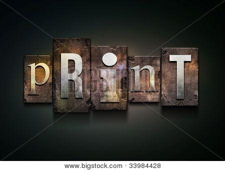 "The word ""print"". Random letterpress type on grunge background."