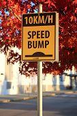 foto of bump  - Speed bump road sign - JPG