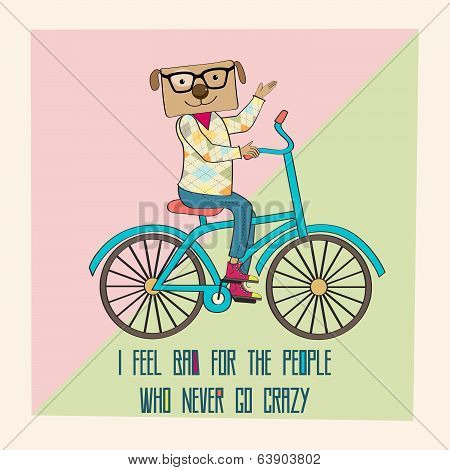Hipster Poster With Nerd Dog Riding Bike