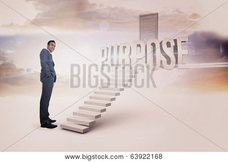 The word purpose and smiling businessman standing against white steps leading to closed door