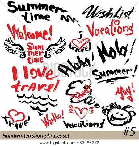 Set Of Short Phrases - Hand Written Text Vacations, I Love Travel, Welcome, Summer Time, Etc. Abstra