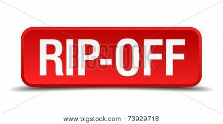 Rip Off Red 3D Square Button Isolated On White